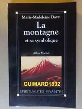 La Montagne et sa symbolique Marie-Madeleine Davy