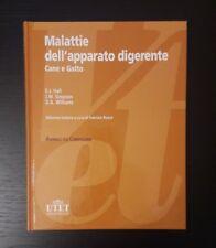 MALATTIE DELL' APPARATO DIGERENTE - CANE E GATTO - UTET