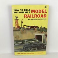 How to Build and Operate a Model Railroad Marshall McClintock Vintage 1955 Book