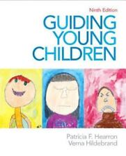 Guiding Young Children by Verna Hildebrand and Patricia F. Hearron (2012,...