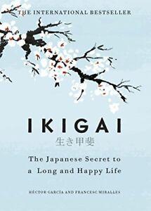 Ikigai: The Japanese secret to a long and happy life-Héctor García, Francesc