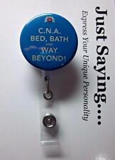 CNA Certified Nurse Assistant Humor .... Retractable Reel  ID Badge Holder
