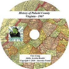 1907 History & Genealogy PULASKI County Virginia VA