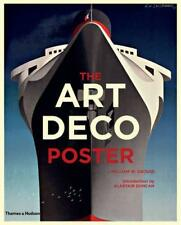 The Art Deco Poster by Alastair Duncan, William W. Crouse, NEW Book, FREE & FAST
