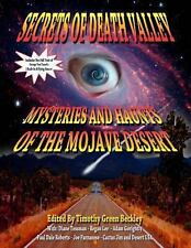 Secrets of Death Valley : Mysteries and Haunts of the Mojave Desert by...