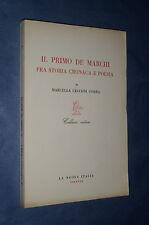 IL PRIMO DE MARCHI. FRA STORIA, CRONACA E POESIA. DI M.CECCONI GORRA.