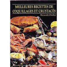 MEILLEURES RECETTES DE COQUILLAGES ET CRUSTACES / Raymonde CHARLON illustré