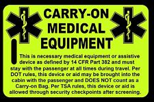 Hi-Viz Yellow Carry-On Medical Equipment  Bag Tag - TSA - CPAP BiPAP APNEA POC