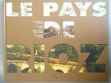 Le Pays de Rioz, Haute-Saône, Franche-Comté