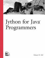 NEW Jython for Java Programmers by Robert Bill