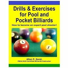 Drills and Exercises for Pool and Pocket Billiards : Table Layouts to Master ...