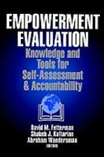 Empowerment Evaluation: Knowledge and Tools for Self-Assessment and Accountabili