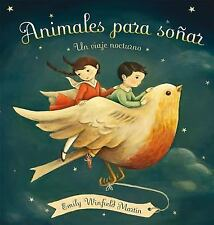 ANIMALES PARA SOÑAR by Emily Winfield Martin (2016, Paperback)