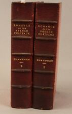 Romance of the French Chateaux by Elizabeth w. Champney 1899 2 volumes