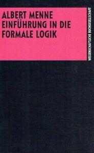 Menne, Albert - Einführung in die formale Logik