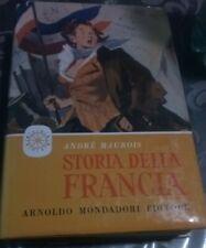 STORIA DELLA FRANCIA di Andrè Maurois ed. Mondadori 1957