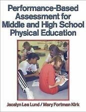 Performance-Based Assessment for Middle and High School Physical Educa-ExLibrary