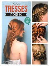 Livre neuf - Tresses Et Chignons - Etape Par Étape  -  Editions Marie-Claire