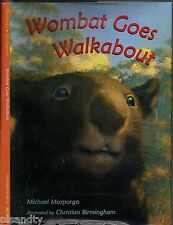 WOMBAT GOES WALKABOUT Michael Morpurgo (HCDJ; 1st US 2000) AUSTRALIAN KIDS BOOK