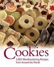 Cookies: 1,001 Mouthwatering Recipes From Around t
