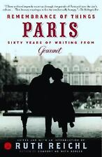Remembrance of Things Paris: Sixty Years of Writing from Gourmet (Modern Librar