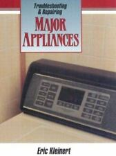 Troubleshooting and Repairing Major Appliances by Eric Kleinert (1995,...