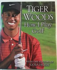 Tiger Woods How I Play Golf Book Pro Instructional Game Guide Hardcover PGA Book