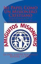 Mi Papel Como un Misionero Cristiano : Equipamiento y Participar en el...