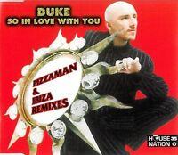 Duke So in love with you (Pizzaman & Ibiza Remixes) [Maxi-CD]