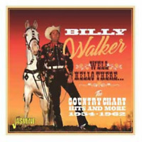 BILLY WALKER-WELL. HELLO THERE THE COUNTRY -IMPORT CD WITH JAPAN OBI F04