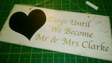 Personalised Wedding Count Down Sign - Engagement Gift