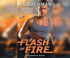 Flash of Fire (Fire Hawks) by Buchman, M.L.