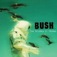 "BUSH ""THE SCIENCE OF THINGS"" CD RE-RELEASE NEU"