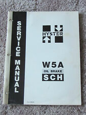 Hyster W5A oil brake SCH service manual ct 23