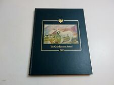 THE GREAT PYRENEES ANNUAL 1982 HARDBACK BOOK LIMITED EDITION