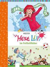 Hexe Lilli im Fußballfieber / Hexe Lilli Bd.6 von Knister (2014, Gebundene Ausgabe)