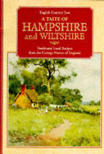 Good, Taste of Hampshire and Wiltshire: Traditional Local Recipes from the Cotta