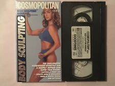 COSMOPOLITAN: BODY SCULPTING WORKOUT  ~ VHS VIDEO TAPE