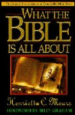 What the Bible Is All About (NIV) Mears, Henrietta C. Paperback