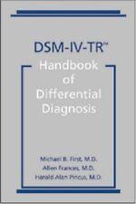 DSM-IV-TR Handbook of Differential Diagnosis