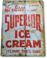 Superior Ice Cream Vintage Metal Decor Kitchen Farm Cottage Store Sign