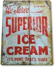 Superior Ice Cream Vintage Metal Decor Kitchen Farm Cottage Store Sign