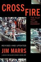 Crossfire: The Plot That Killed Kennedy by Marrs, Jim