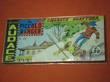 PICCOLO RANGER 6°SERIE N°44 DEL 1966- STRISCIA -COLLANA AUDACE -araldo +altre