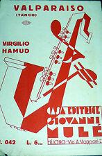 SPARTITO VALPARAISO TANGO  ITALY 1930 ( ILLUSTR. G. FILIPPI )  MANDOLINO-CANTO