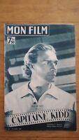 MON FILM N°34 1947 RANDOLPH SCOTT - CAPITAINE KIDD - DOS EDWIGE FEUILLERE