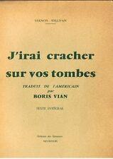 """RARE TIRAGE PIRATE """" DES GÉMEAUX  """" BORIS VIAN : J'IRAI CRACHER SUR VOS TOMBES"""