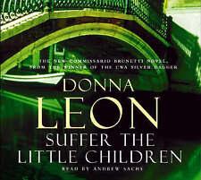 DONNA LEON Suffer The Little Children - 3 CD Audio Talking Book - New