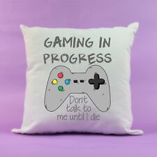 Gamer Cushion gaming in progress talk until die cushion cover gamer gift gaming