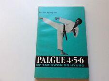 Palgue 4 5 6 of Tae Kwon Do Hyung Vol. 2 by Kim Pyung Soo (1975, Paperback, Rep…